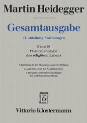 Gesamtausgabe: Phänomenologie des religiösen Lebens; 2. Abteilung: Vorlesungen; Bd.60