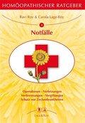 Homöopathischer Ratgeber: Notfälle; Bd.2