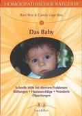 Homöopathischer Ratgeber: Das Baby; Bd.9