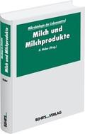 Mikrobiologie der Lebensmittel: Milch und Milchprodukte