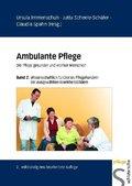 Ambulante Pflege: Wissenschaftlich fundiertes Pflegehandeln bei ausgewählten Krankheitsbildern; Bd.2