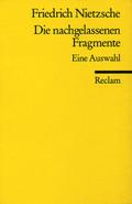 Die nachgelassenen Fragmente