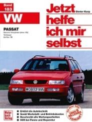 VW Passat - Benziner Vierzylinder (ohne  16 V) /TDI Diesel bis Nov.'96; .