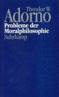 Nachgelassene Schriften: Probleme der Moralphilosophie (1963); 4. Abt.: Vorlesungen; Bd.10