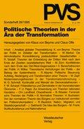 Politische Vierteljahresschrift (PVS): Politische Theorien in der Ära der Transformation; Sonderh.26