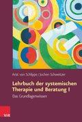 Lehrbuch der systemischen Therapie und Beratung - Bd.1