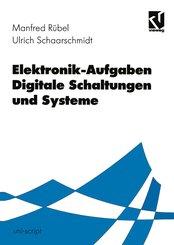 Elektronik-Aufgaben: Elektronik-Aufgaben Digitale Schaltungen und Systeme