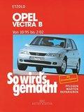 So wird's gemacht: Opel Vectra; Bd.101