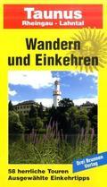 Wandern und Einkehren: Taunus, Rheingau, Lahntal; Bd.28