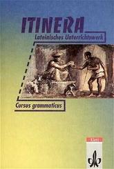 Itinera - Lateinisches Unterrichtswerk: Cursus grammaticus und Lesevokabular