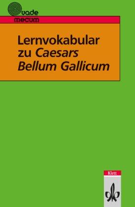 Lernvokabular zu Caesars Bellum Gallicum