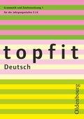 topfit Deutsch, Neuausgabe: Grammatik und Zeichensetzung für die Jahrgangsstufen 5/6 - H.1