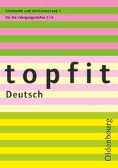 Topfit Deutsch - 5./6. Jahrgangsstufe - H.1
