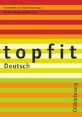 topfit Deutsch, Neuausgabe: Grammatik und Zeichensetzung für die Jahrgangsstufen 6/7 - H.2