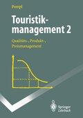 Touristikmanagement: Touristikmanagement 2; Bd.2