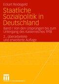 Staatliche Sozialpolitik in Deutschland - Bd.1