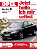 Jetzt helfe ich mir selbst: Opel Vectra B ab Oktober '95; Bd.184