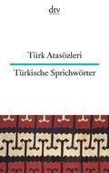 Türkische Sprichwörter; Türk Atasözleri
