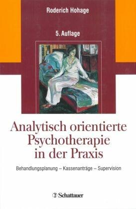 Analytisch orientierte Psychotherapie in der Praxis