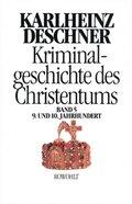Kriminalgeschichte des Christentums: 9. und 10. Jahrhundert; Bd.5