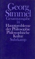 Gesamtausgabe: Hauptprobleme der Philosophie; Philosophische Kultur; Bd.14