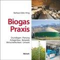 Biogas-Praxis