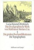 Das druckgraphische Werk von Matthaeus Merian d. Ae.: Die großen Buchpublikationen; Bd.4 - Tl.2