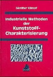 Industrielle Methoden der Kunststoff-Charakterisierung