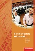 Handlungsfeld Wirtschaft: Lehrbuch
