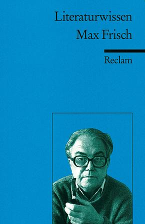 Literaturwissen Max Frisch