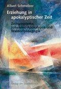 Erziehung in apokalyptischer Zeit