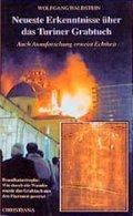 Neueste Erkenntnisse über das Turiner Grabtuch