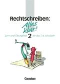 Alles klar!, Sekundarstufe I: Rechtschreiben - Bd.2