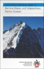 Bündner Alpen: Bernina-Massiv und Valposchiavo