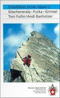 Clubführer Urner Alpen: Göscheneralp, Furka, Grimsel; Bd.2