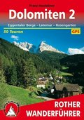 Rother Wanderführer Dolomiten: Eggentaler Berge, Latemar, Rosengarten; .2