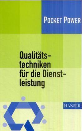 Qualitätstechniken für die Dienstleistung