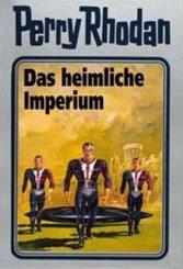 Perry Rhodan - Das heimliche Imperium