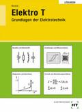 Elektro T, Grundlagen der Elektrotechnik: Lösungen