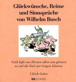 Glückwünsche, Reime und Sinnsprüche von Wilhelm Busch