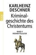 Kriminalgeschichte des Christentums - Bd.4