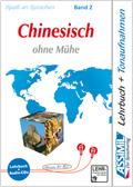 Assimil Chinesisch ohne Mühe: Lehrbuch und 4 CD-Audio; Tl.2