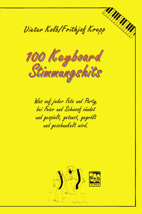 100 Keyboard Songs: Stimmungshits; Bd.4