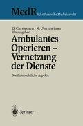 Ambulantes Operieren - Vernetzung der Dienste