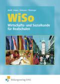 WiSo, Wirtschaftskunde und Sozialkunde für Realschulen in Rheinland-Pfalz und dem Saarland: Lehrbuch