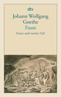 Faust, Erster und Zweiter Teil