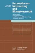 Unternehmensbesteuerung und Bilanzsteuerrecht