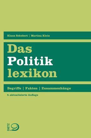 Das Politiklexikon - Begriffe, Fakten, Zusammenhänge