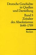 Deutsche Geschichte in Quellen und Darstellung - Bd.5