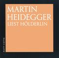 Martin Heidegger liest Hölderlin, 1 Audio-CD
